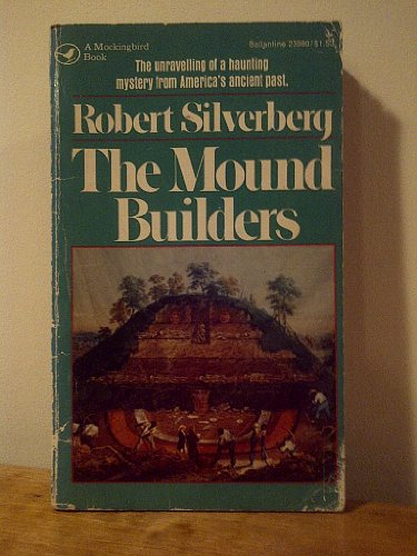 9780345248466: The Mound Builders