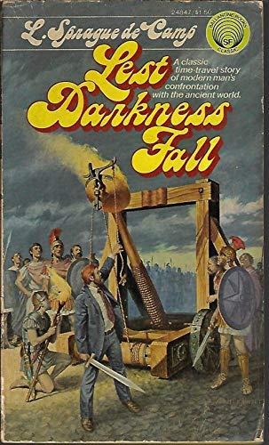 Lest Darkness Fall: L. Sprague de