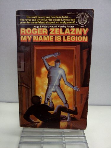 My Name Is Legion: Zelazny, Roger