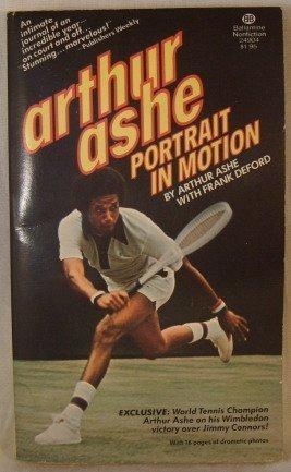9780345249043: Arthur Ashe: Portrait In Motion