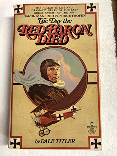 9780345249234: Day the Red Baron Died