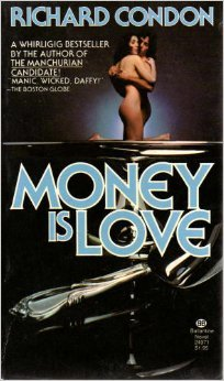 9780345249715: Money Is Love