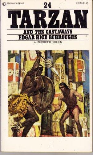 Tarzan and the Castaways: Burroughs, Edgar Rice