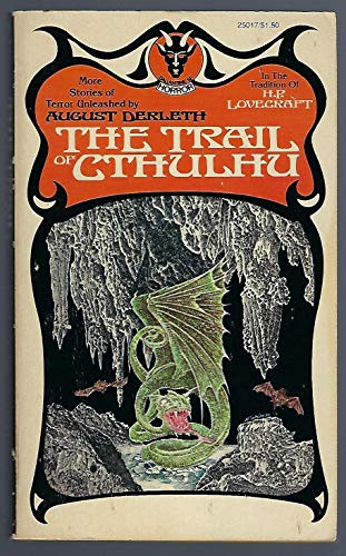 9780345250179: THE TRAIL OF CTHULHU: The House on Curwen Street; The Watcher from the Sky; The Gorge Beyond Salapunco; The Keeper of the Key; The Black Island