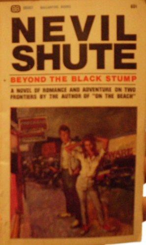 Beyond the Black Stump: Shute, Nevil