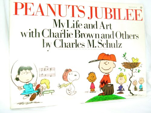 9780345251329: Peanuts Jubilee: My Life and Art with Charlie Brown and Others