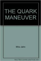 9780345251718: The Quark Maneuver