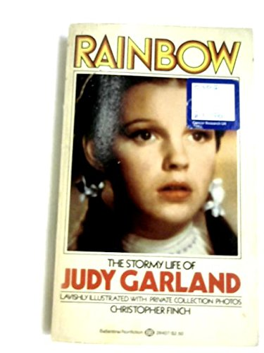 9780345251732: Rainbow: The stormy life of Judy Garland