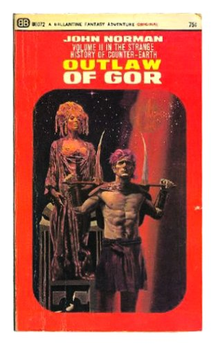 9780345251800: Outlaw of Gor (Chronicles of Counter-Earth, Vol. 2)
