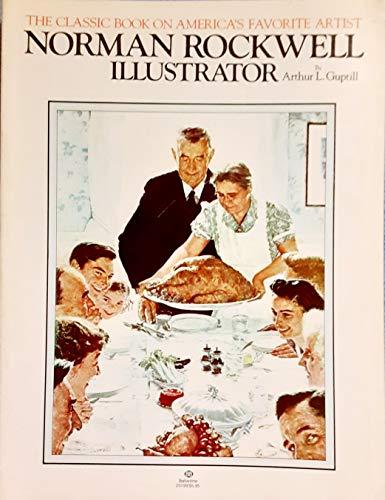 Norman Rockwell: Illustrator: Arthur L. Guptill