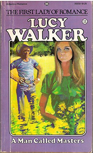 A Man Called Masters: Walker, Lucy
