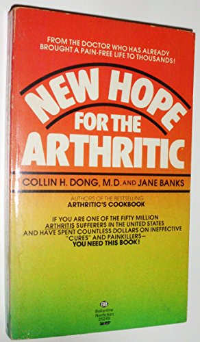 9780345252494: New Hope for the Arthritic