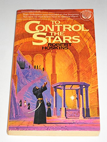 9780345252531: To Control the Stars