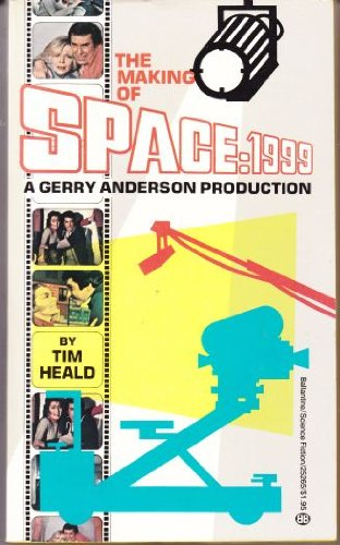 9780345252654: The Making of Space 1999