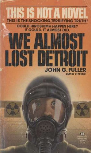 9780345252661: WE ALMOST LOST DETROIT