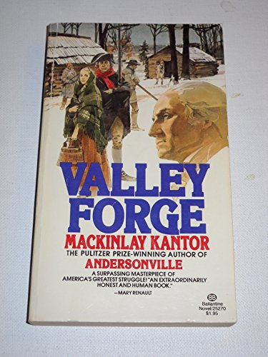 Valley Forge: MacKinlay Kantor