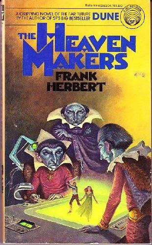 The Heaven Makers: Frank Herbert