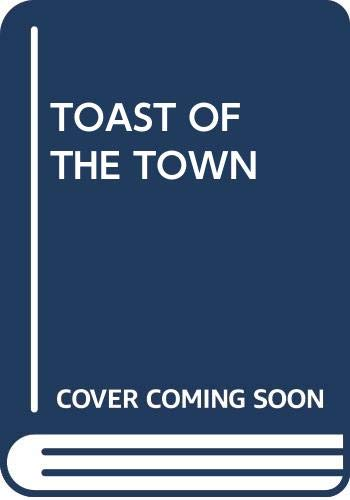9780345253088: Toast of the Town