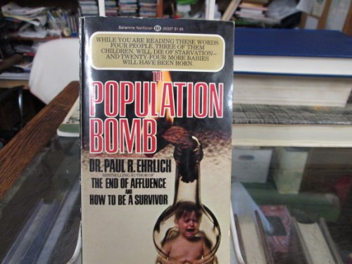 9780345253378: The Population Bomb