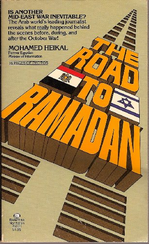The Road to Ramadan (0345253515) by Heikal, Mohamed