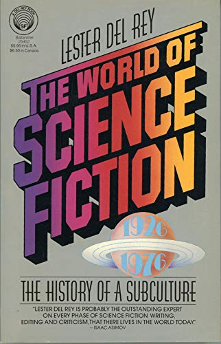 9780345254528: The World of Science Fiction, 1926-1976: The History of a Subculture
