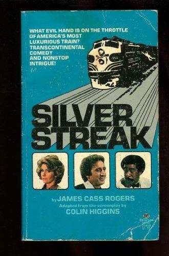 Silver Streak: Rogers, Jim