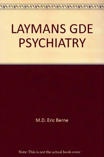 9780345254795: A Layman's Guide to Psychiatry and Psychoanalysis