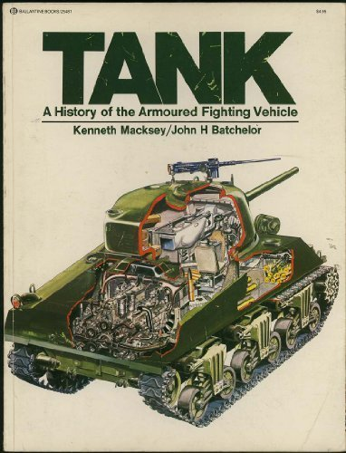 Tank: A History of the Armoured Fighting Vehicle (0345254813) by MACKSEY, KENNETH