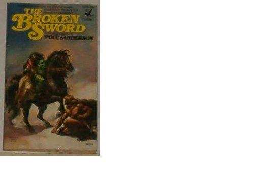 9780345255129: THE BROKEN SWORD