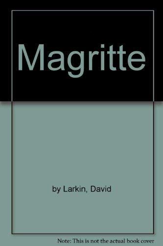 Magritte: by Larkin, David