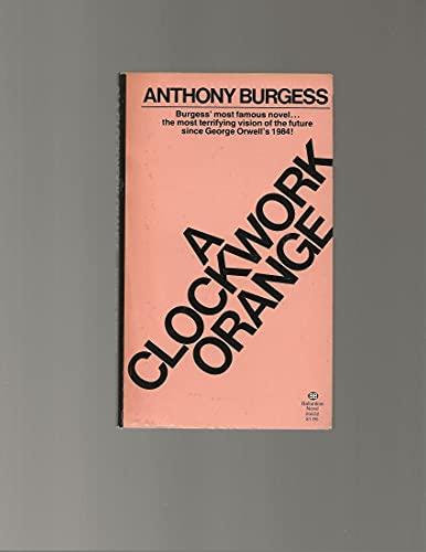 9780345256324: A Clockwork Orange