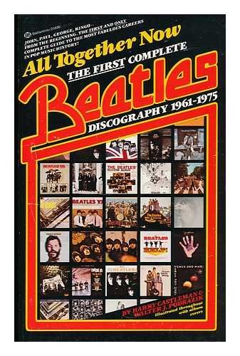 9780345256805: All Together Now First Complete Beatles