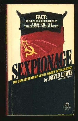 9780345257147: Sexpionage: The Exploitation of Sex by Soviet Intelligence