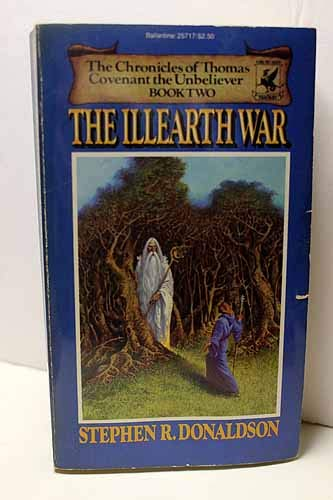 9780345257178: The Illearth War: The Chronicles of Thomas Covenant the Unbeliever Book Two