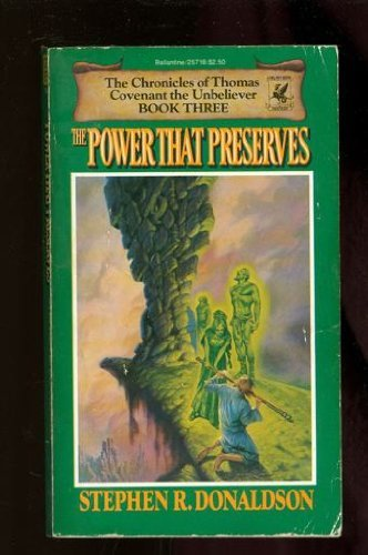 The Power That Preserves, Stephen R. Donaldson