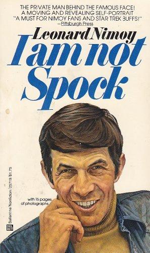 I am not Spock: Nimoy, Leonard