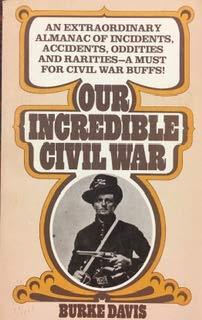 9780345257338: Our Incredible Civil War