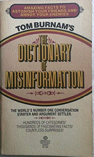 9780345257437: Dictionary of Misinformation