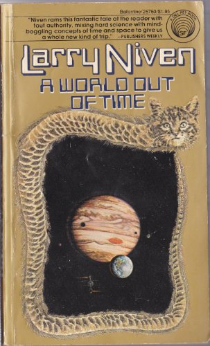 A World Out of Time: Niven, Larry