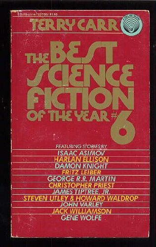 Best Science Fiction of the Year #6: Terry Carr