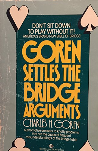9780345257659: Goren Settles the Bridge Arguments