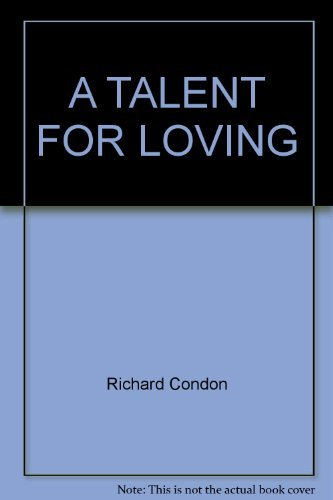 A Talent for Loving (0345257677) by Condon, Richard