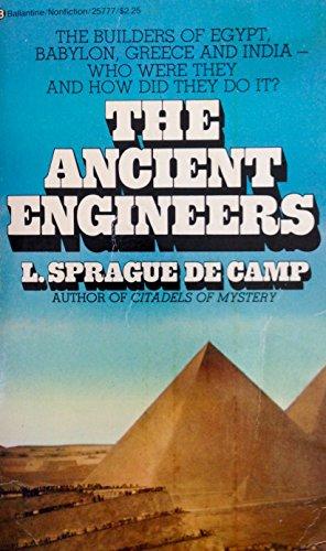 The Ancient Engineers: Camp, L. Sprague de