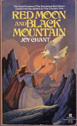 Red Moon and Black Mountain: Joy Chant