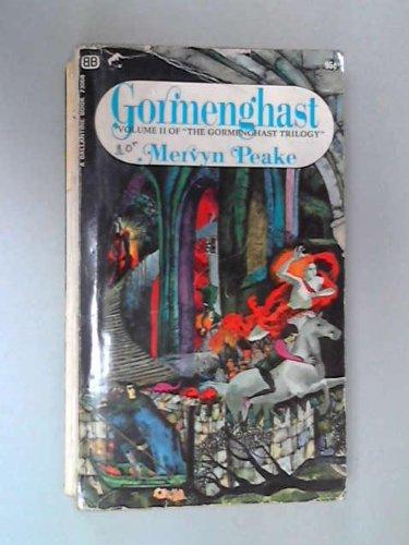 gormenghast Vol. 2 of the gormenghast Trilogy: Peake, Mervyn