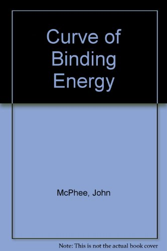 9780345257925: Curve of Binding Energy