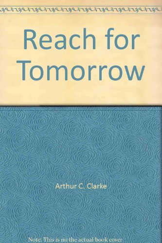 9780345258199: Reach for Tomorrow