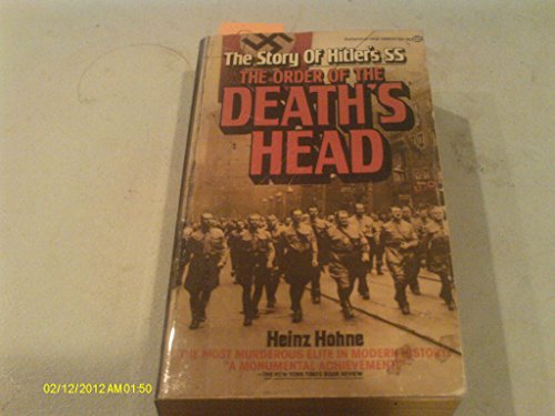 The Order Of The Death's Head: The: Heinz Hohne