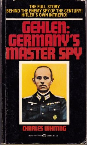 9780345258847: Gehlen: Germany's Master Spy