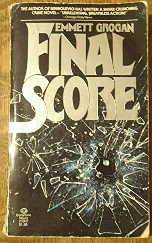 Final Score: Grogan, Emmett
